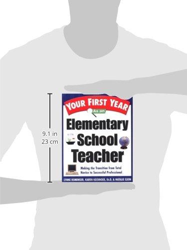 your first year as an elementary school teacher rominger lynne marie heisinger karen elkin natalie