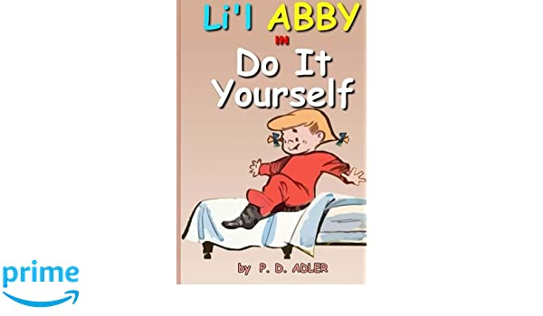 Do It Yourself: Volume 2 The Troublemaking Adventures of Li ...