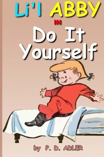 Download do it yourself the troublemaking adventures of lil abby download do it yourself the troublemaking adventures of lil abby book pdf audio idx24hs97 solutioingenieria Image collections