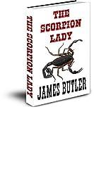 The Scorpion Lady (English Edition)