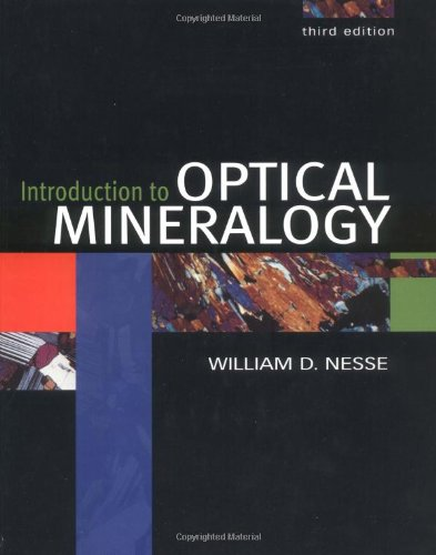 Introduction to Optical Mineralogy by Oxford University Press
