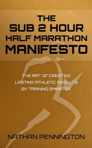 The Sub 2 Hour Half Marathon Manifesto