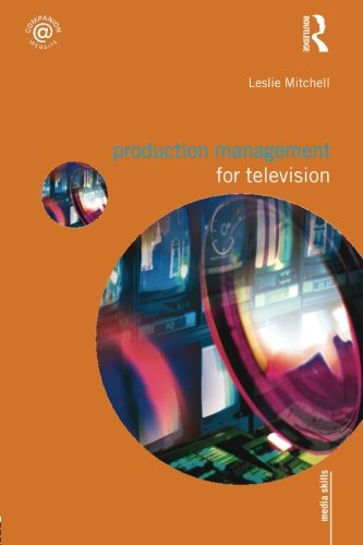 Production Management for Television (Media Skills)