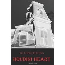 Houdini Heart by Ki Longfellow (2011-04-25)