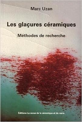 Livres gratuits Les glaçures céramiques : Méthodes de recherche pdf, epub ebook