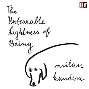 The Unbearable Lightness of Being Hörbuch