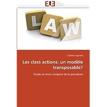 CLASS ACTIONS (LES) : UN MODELE TRANSPOSABLE