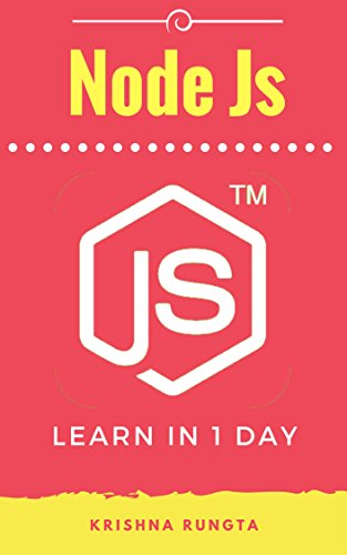 #freebooks – Learn NodeJS in 1 Day: Complete Node JS Guide with Examples by Krishna Rungta