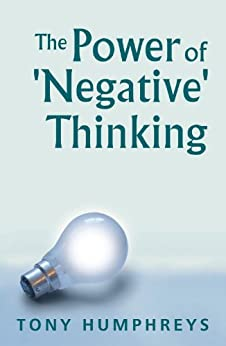 The Power of Negative Thinking por [Humphreys, Tony]