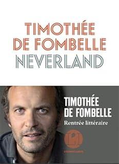 Neverland, Fombelle, Timothée de