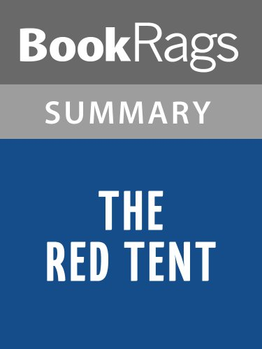 Summary & Study Guide The Red Tent by Anita Diamant (The Red Tent Summary Chapter By Chapter)