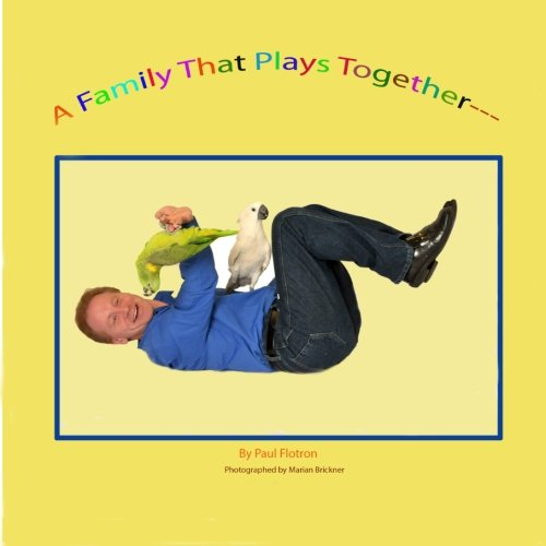 Download A Family That Plays Together-------- pdf
