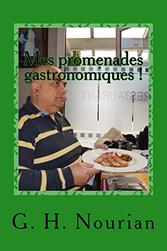 Mes promenades gastronomiques ! (French Edition) ()