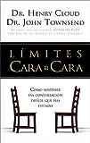 LÍMITES CARA a CARA: Cómo tener esa difícil conversación que has estado evitando (Spanish Edition)