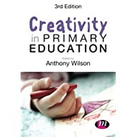 Creativity in Primary Education (Achieving QTS Series)