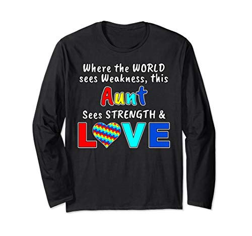 - Autism Awareness Aunt Strength Love Long Sleeve T-Shirt