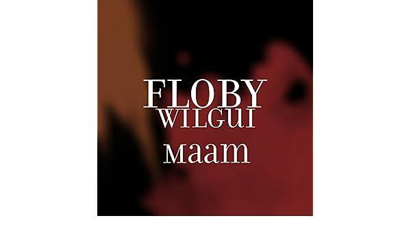 floby wilgui maam