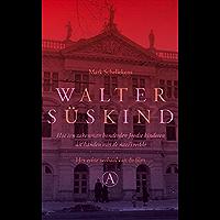 Walter Suskind: hoe een zakenman honderden Joodse kinderen uit handen van de nazi's redde