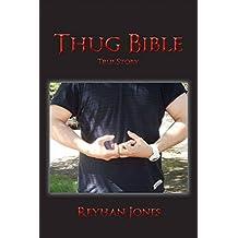 Thug Bible: True Story