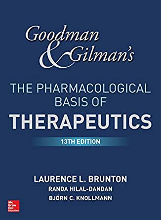 goodman and gilman s the pharmacological basis of therapeutics 13th