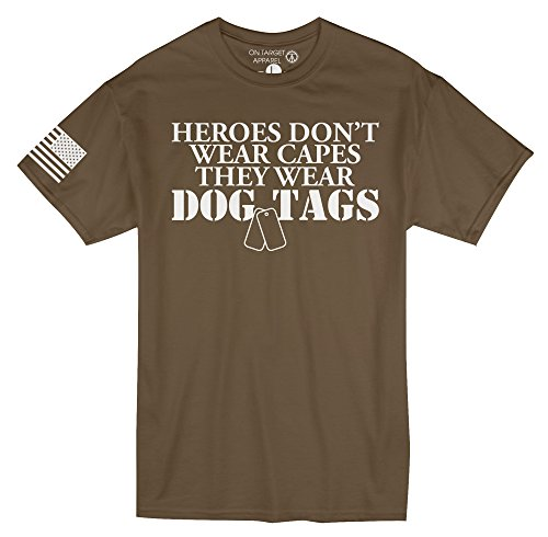 On Target Apparel Men's 'Heroes Don't Wear Capes, They Wear Dog Tags' T-Shirt (Brown Savana, X-Large)