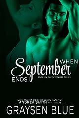 When September Ends (September Series) (Volume 2) Paperback