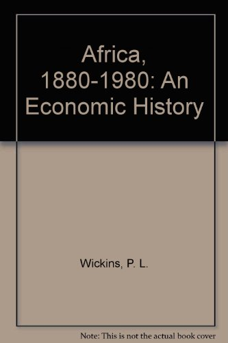 Africa 1880-1980: An Economic History by Oxford University Press