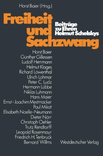 Freiheit und Sachzwang: Beiträge zu Ehren Helmut Schelskys (German Edition)