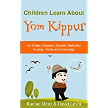 Yom Kippur: Children Learn About Yom Kippur