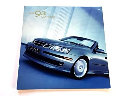 Amazon.com: 2005 SAAB 93 9-3 Convertible 52-page Original Car Sales Brochure Catalog - Aero: Everything Else