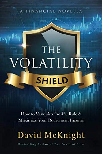 (The Volatility Shield: How to Vanquish the 4% Rule & Maximize Your Retirement Income)
