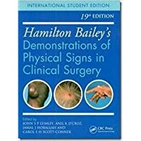 Hamilton Bailey s Demonstrations of Physical Signs in Clinical Surgery, 19e (IE)