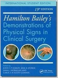 HAMILTON BAILEYS DEMONSTRATIONS OF PHYSICAL SIGNS IN CLINICAL SURGERY 19/E2016