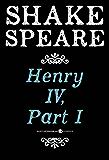 Henry Iv, Part I: A History