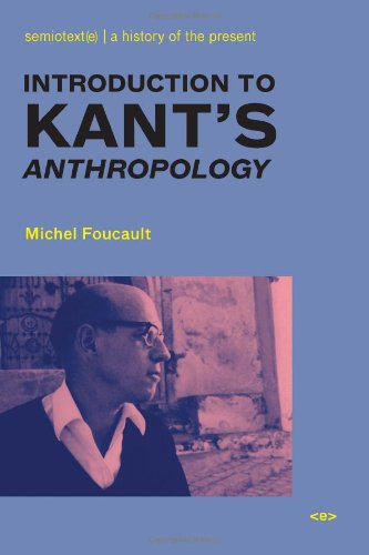 Introduction to Kant's Anthropology (Semiotext(e) / Foreign Agents)