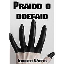 Praidd o ddefaid (Welsh Edition)