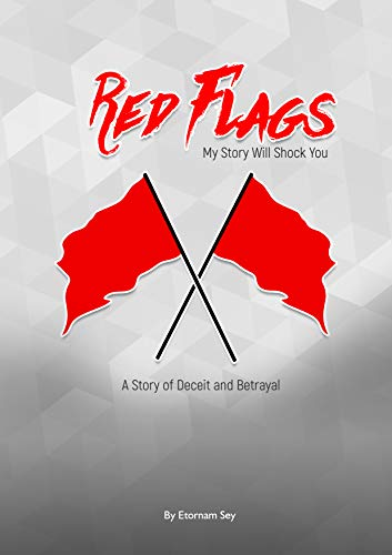Search : RED FLAGS: My Story Will Shock You