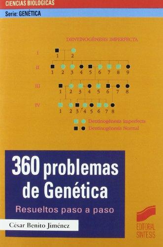Descargar Libro 360 Problemas De Genética: Resueltos Paso A Paso César Benito Jiménez