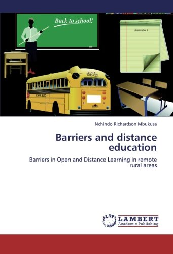 Barriers and distance education: Barriers in Open and Distance Learning in remote rural areas