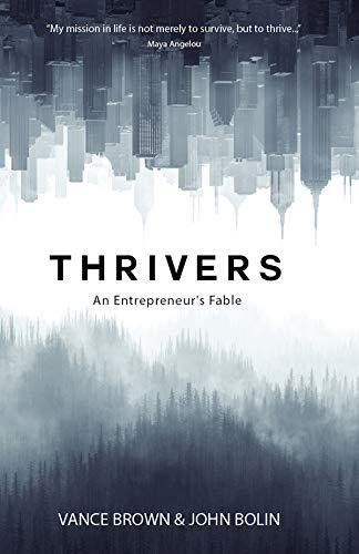 7 mejores libros de negocios - Thrivers: An Entrepreneurs Fable