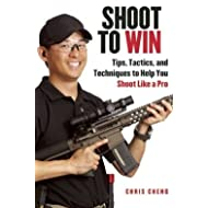 Tips, Tactics, and Techniques to Help You Shoot Like a Pro Shoot to Win (Hardback) - Common