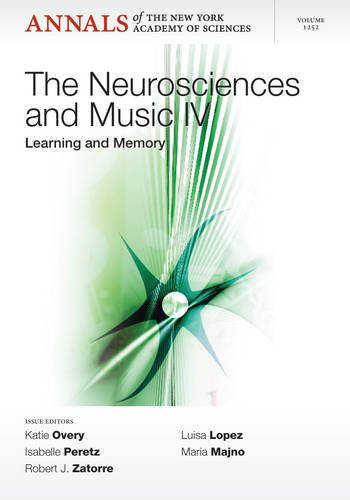 Neurosciences And Music IV: Learning And Memory, Volume 1252