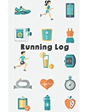 """Running Log: Running Training Journal For Record and Planner Running Every Day (52 Weeks) 6""""x9"""": Running Journal"""