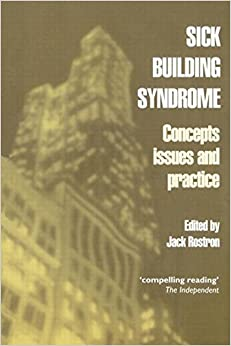 Sick Building Syndrome: Concepts, Issues and Practice