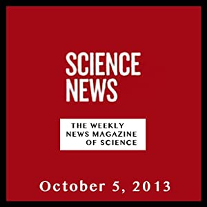 Science News, October 05, 2013 Periodical