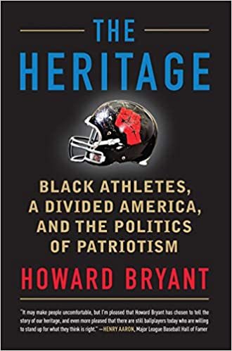 54e291d4405c33 The Heritage: Black Athletes, a Divided America, and the Politics of  Patriotism: Howard Bryant: 9780807038086: Amazon.com: Books