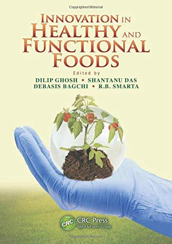 Innovation in Healthy and Functional Foods