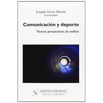 Comunicación y deporte: Nuevas perspectivas de análisis (Contextos)