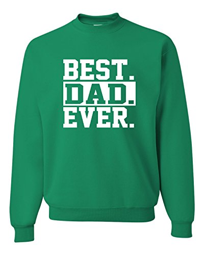 Go All Out Screenprinting X-Large Kelly Adult Best Dad Ever #1 Dad World's Greatest Dad Fathers Day Sweatshirt Crewneck