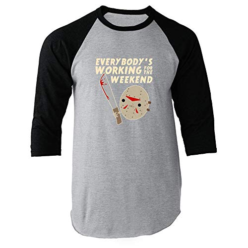 Everybody's Working for The Weekend Jason Black L Raglan Baseball Tee Shirt